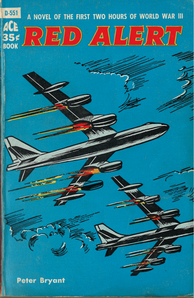 Front cover of the 1958 paperback edition of Red Alert by Peter Bryant