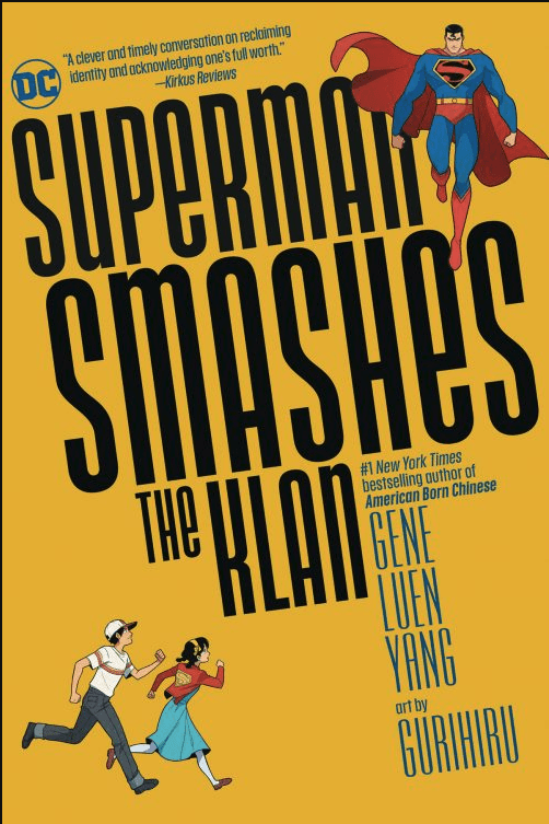 Cover image for the paperback edition of the graphic novel, Superman Smashes The Klan: Black title on a yellow field; Superman floats in the upper right corner; a boy and a girl run in from the lower left corner as they look up at Superman.