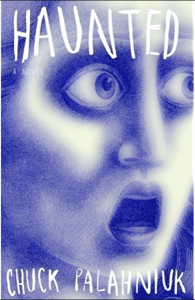 Cover image of Haunted by Chuck Palahniuk