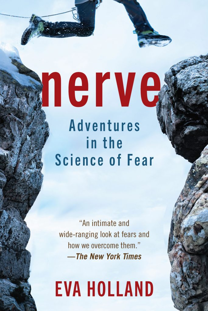 Cover image for the trade paperback edition of Nerve: Adventures in the Science of Fear by Eva Holland